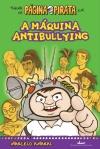 Capa do livro A Máquina Antibullying